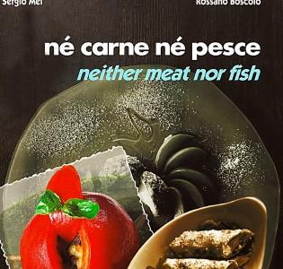 Nè carne nè pesce